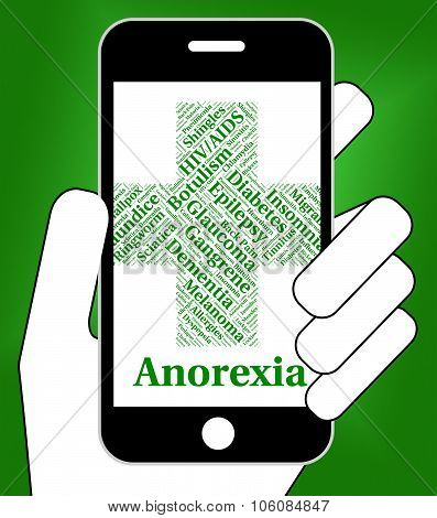 Anorexia Illness Represents Poor Health And Ailment