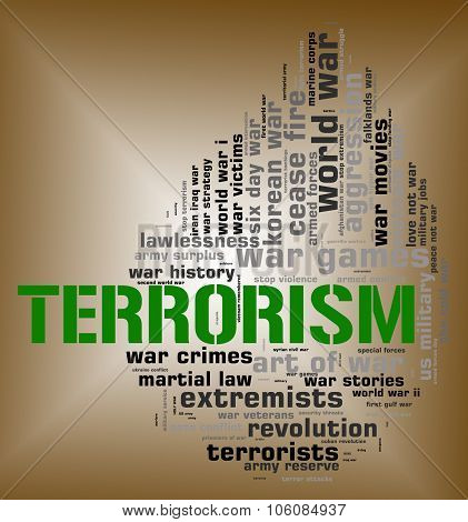 Terrorism Word Means Freedom Fighter And Agitation