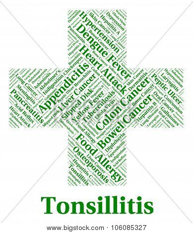 Tonsillitis Illness Representing Strep Throat And Indisposition poster