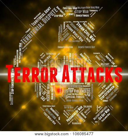 Terror Attacks Shows Terrorist Incidents And Fighters