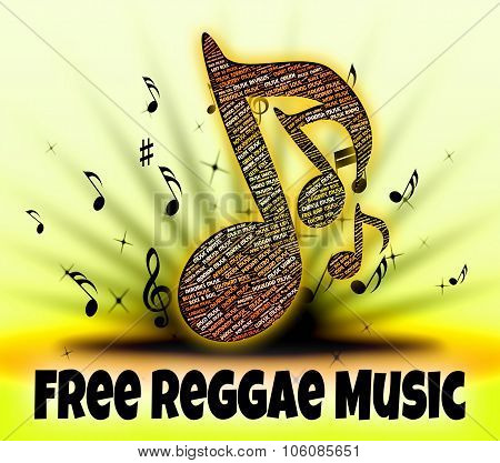 Free Reggae Music Shows For Nothing And Calypso