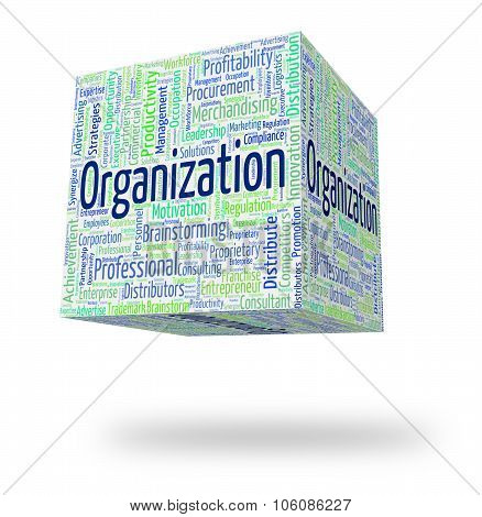 Organization Word Represents Planning Coordination And Running