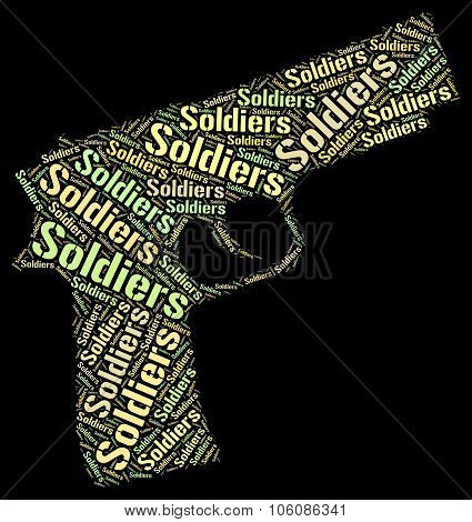 Soldiers Word Represents Comrade In Arms And Gis