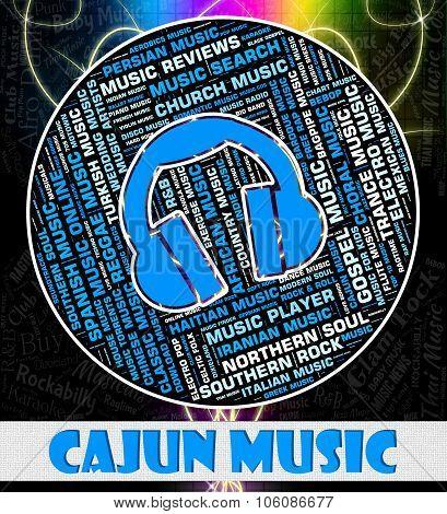 Cajun Music Means Southern Louisiana And Harmonies