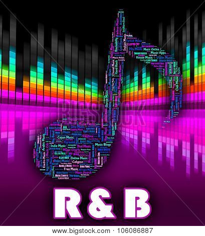 Rhythm And Blues Represents Contemporary R&b And Audio
