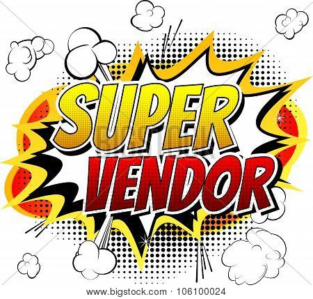 Super Vendor - Comic book style word