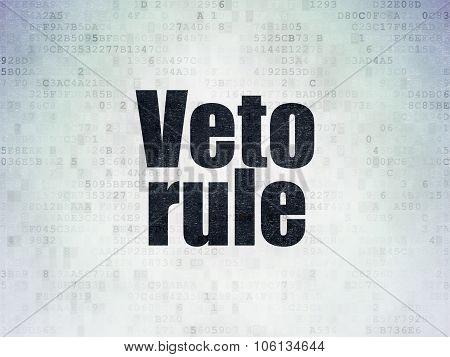 Politics concept: Veto Rule on Digital Paper background