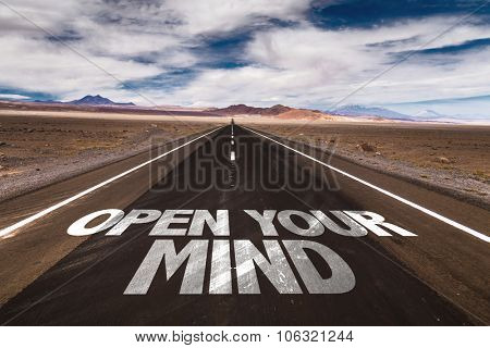 Open Your Mind written on desert road