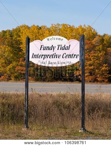 Fundy Tidal Intrepretive Centre Sign