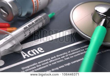 Diagnosis - Acne. Medical Concept.