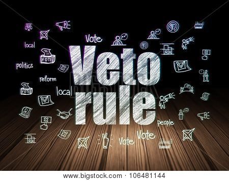 Politics concept: Glowing text Veto Rule,  Hand Drawn Politics Icons in grunge dark room with Wooden Floor, black background poster