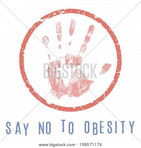 Say No To Obesity Sign