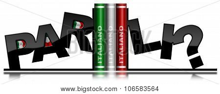 Parli Italiano - Bookends And Italian Book