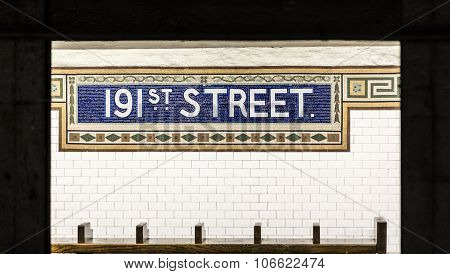 Old Vintage Sign 191Th Street Subway Station In The Bronx