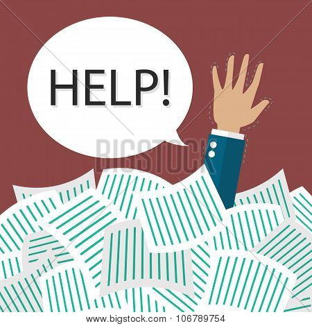 Businessman need help under a lot of documents. Overwork concept poster