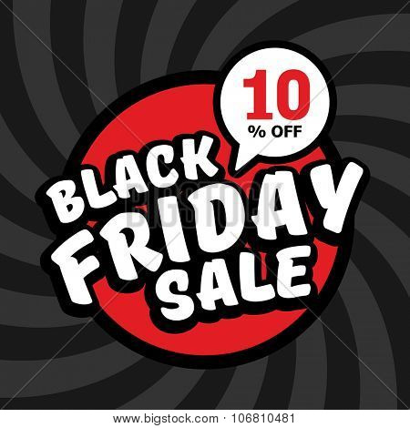 Black friday sale of 10 percent. Vector background.