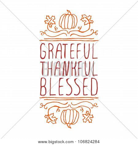 Grateful, thankful, blessed - typographic element
