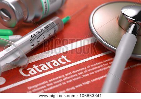 Cataract - Printed Diagnosis. Medical Concept.