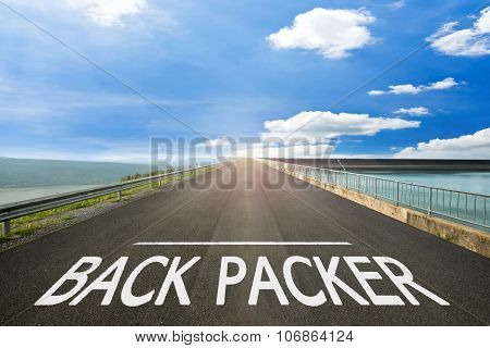 BACK PACKER - Road surface of begin to the trip. poster