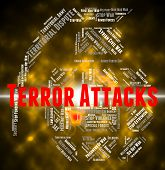 Terror Attacks Meaning Terrorist Incidents And Terrorists poster