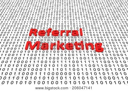 Referral marketing in the form of binary code, 3D illustration