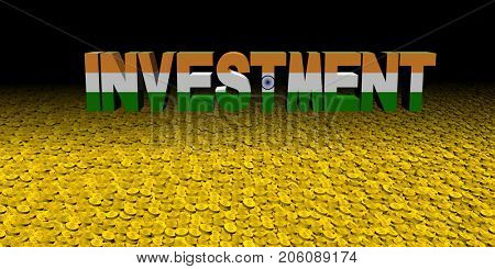 Investment text with Indian flag on coins 3d illustration