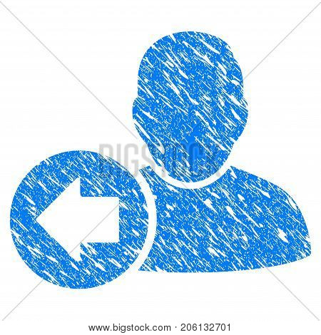 Grunge Previous User icon with grunge design and dirty texture. Unclean vector blue Previous User pictogram for rubber seal stamp imitations and watermarks. Draft sign symbol.