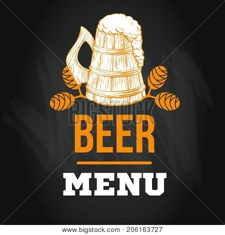 Beer menu logo or emblem template in sketch hand drawn style on chalkboard with hop on chalkboard, vector illustration with craft drinks icon