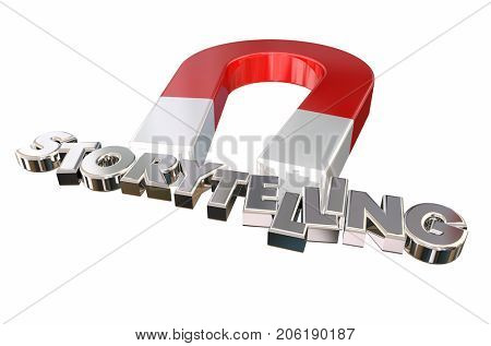 Storytelling Magnet Attract Audience Letters 3d Illustration