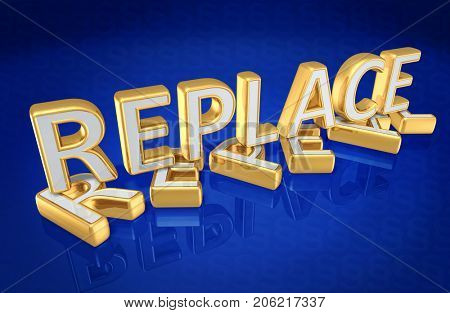 Repeal And Replace Concept 3D Illustration