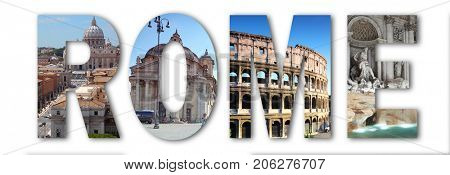 Collage with Rome letters with Piazza del Popolo, Colosseum, Trevi Fountain, Saint Peter Cathedral