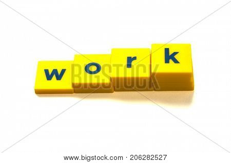 Letters spelling the word work