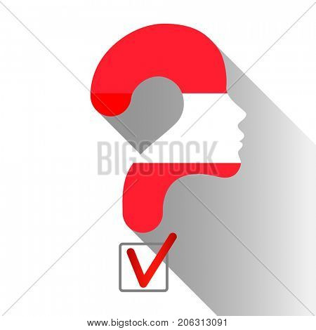 Elections in Austria. Profile and question mark made from the flag. The sign of voting and the check of boxing.