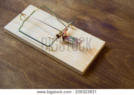 Mousetrap. Do not fall for the bait. Always think about the consequences