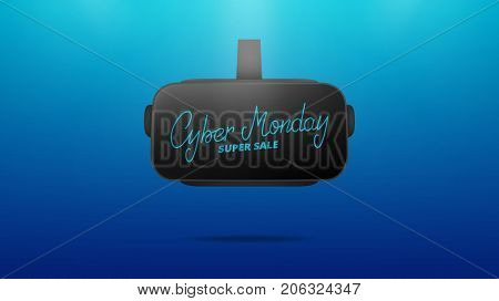 Cyber Monday. Banner with Cyber Monday lettering on the realistic virtual reality glasses. Super sale seasonal background