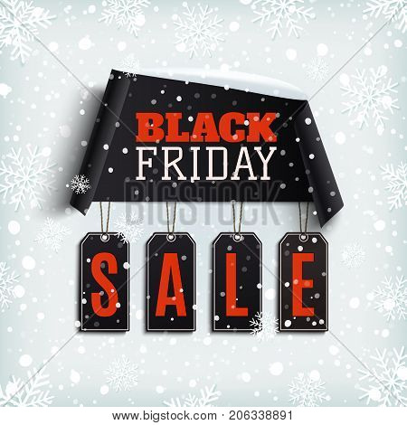 Black friday sale. Curved paper banner with black price tags on winter background with snow and snowflakes. Template for brochure, poster or flyer. Vector illustration.