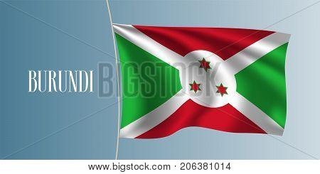 Burundi waving flag vector illustration. Multi colored flag as a national symbol of Burundi