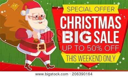 Christmas Sale Banner Vector. Xmas Santa Claus. Big Sale Offer. Cartoon Business Brochure Illustration. Design For Xmas Banner, Brochure, Poster, Discount Offer Advertising.
