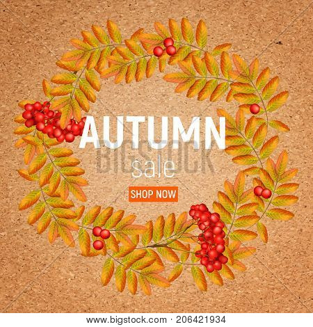 Autumn wreath with rowan, leaves and ashberryon a crafting paper. Beautiful greeting card with a wreath of realistic 3d mesh rowan branches with ashberry on a crafting paper. Vector illustration