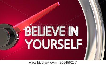 Believe in Yourself Speedometer Succeed Achieve 3d Illustration