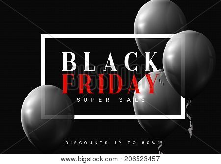 Black Friday sale, banner, poster advert. Card offert promotion design. Background black air balloon