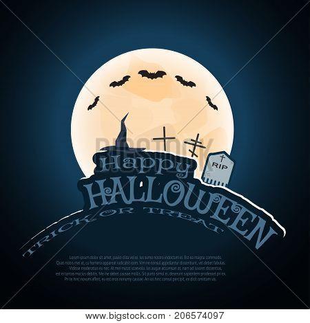 Vector Halloween poster with full moon flock of bats wizard's hat headstones grave crosses pumpkin text on the gradient dark blue background.