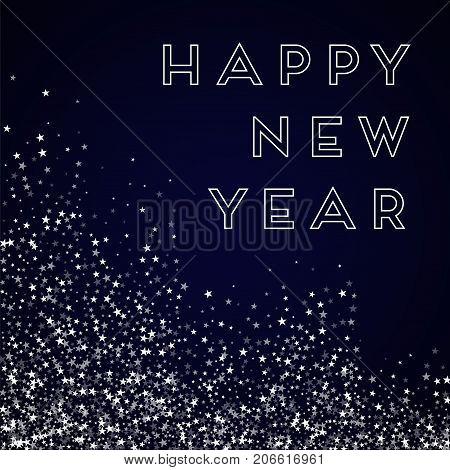 Happy New Year Greeting Card. Amazing Falling Stars Background. Amazing Falling Stars On Deep Blue B