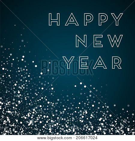 Happy New Year Greeting Card. Random Falling White Dots Background. Random Falling White Dots On Blu