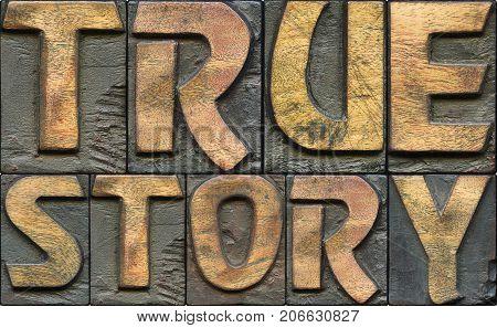 True Story Wooden Letterpress