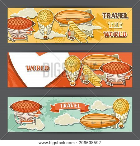Travel banners with retro air transport. Vintage aerostat airship, blimp and plain in cloudy sky.