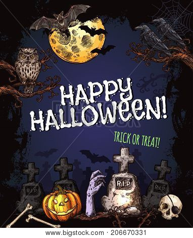 Happy Halloween trick or treat spooky monster sketch poster design template for horror holiday party. Vector zombie skeleton skull, Halloween pumpkin lantern and spooky ghost on tombstone graveyard