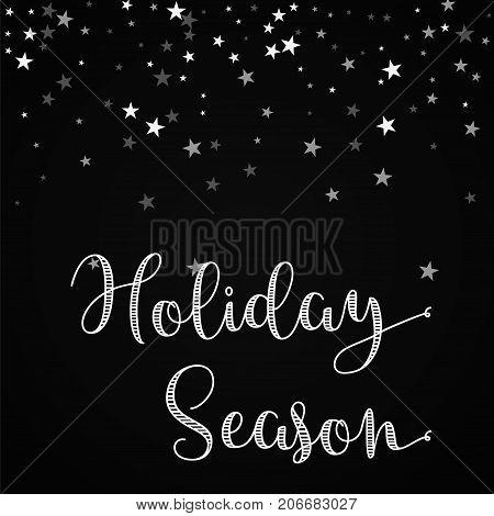 Holiday Season Greeting Card. Random Falling Stars Background. Random Falling Stars On Black Backgro