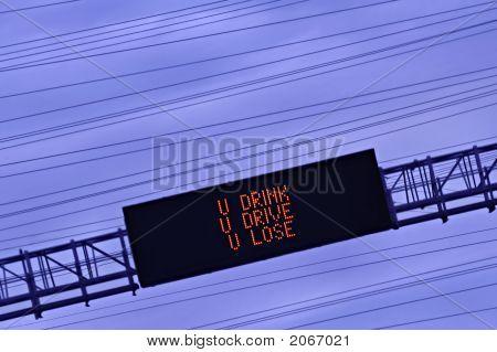 U Drink U Drive U Lose