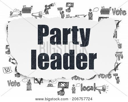 Political concept: Painted black text Party Leader on Torn Paper background with  Hand Drawn Politics Icons